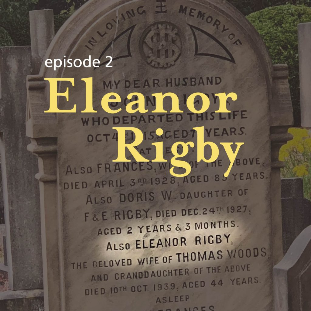 Ep. 2: Eleanor Rigby – The Counter-Narrative!